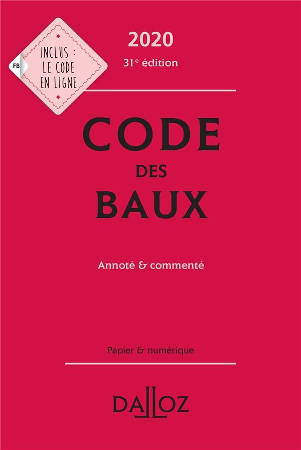 Code des baux, annoté et commenté (édition 2020)