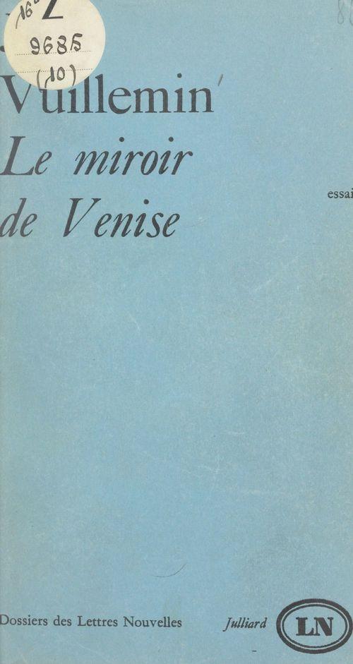Le miroir de Venise  - Jules Vuillemin