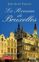 Vente EBooks : Le Roman de Bruxelles  - José-Alain Fralon