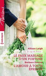 Vente EBooks : Le faux mariage d'un Fortune - L'amour à toute épreuve  - Barbara Dunlop - Allison Leigh