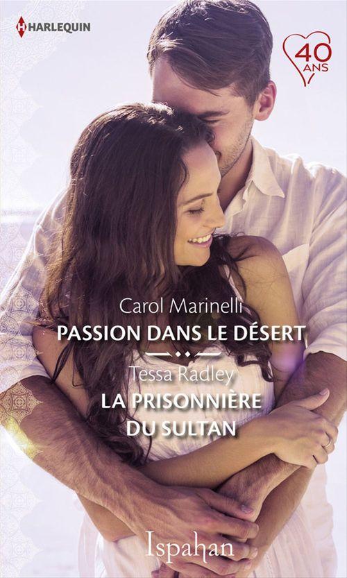 Vente Livre Numérique : Passion dans le désert - La prisonnière du sultan  - Carol Marinelli  - Tessa Radley