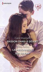 Vente EBooks : Passion dans le désert - La prisonnière du sultan  - Carol Marinelli - Tessa Radley