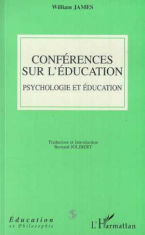Conférences sur l'éducation ; psychologie et éducation