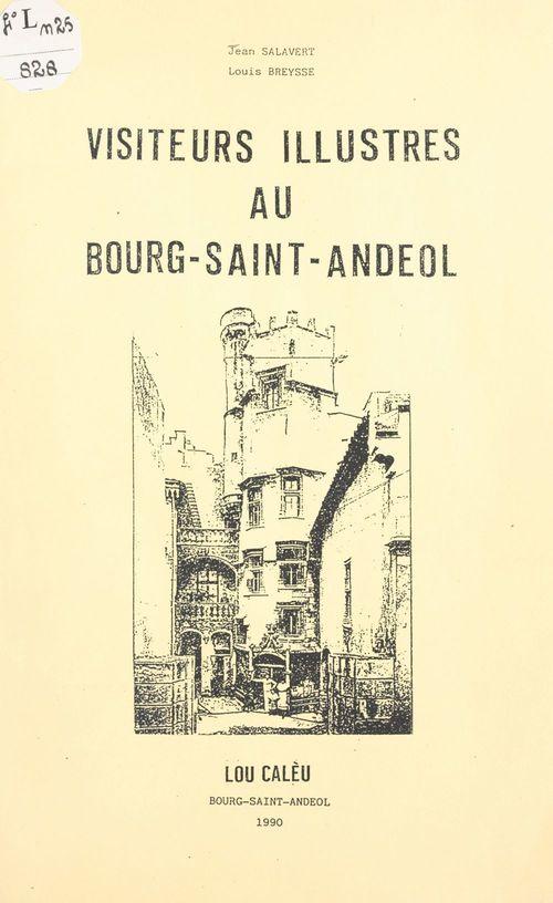Visiteurs illustres au Bourg-Saint-Andéol  - Jean Salavert  - Louis Breysse
