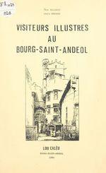 Visiteurs illustres au Bourg-Saint-Andéol