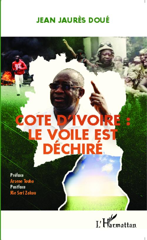 Côte d'Ivoire : le vooile est déchiré