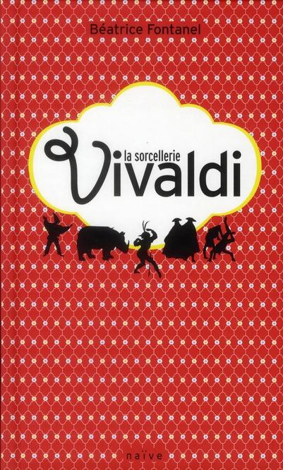La sorcellerie Vivaldi