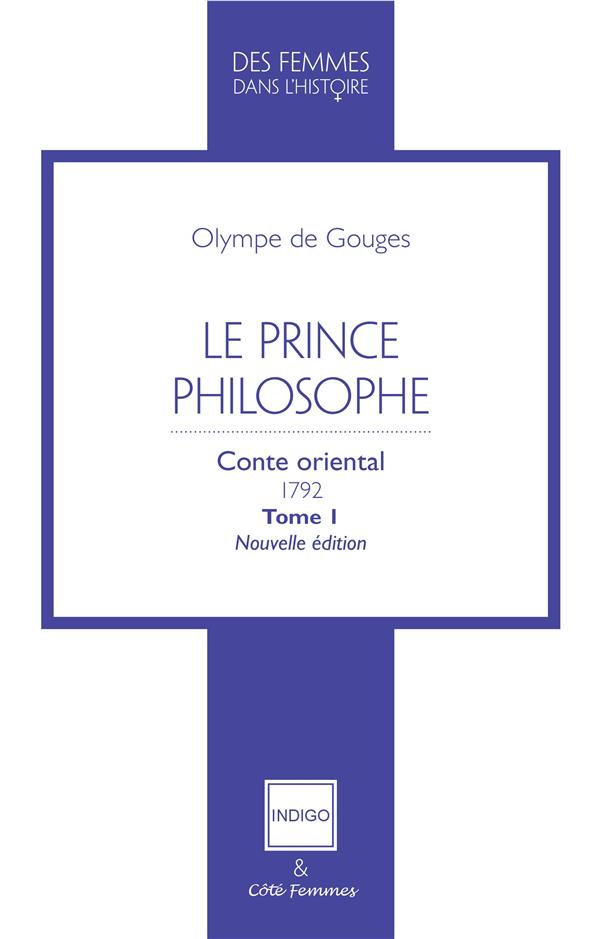 Le prince philosophe - conte oriental 1792 tome 1 - nouvelle edition