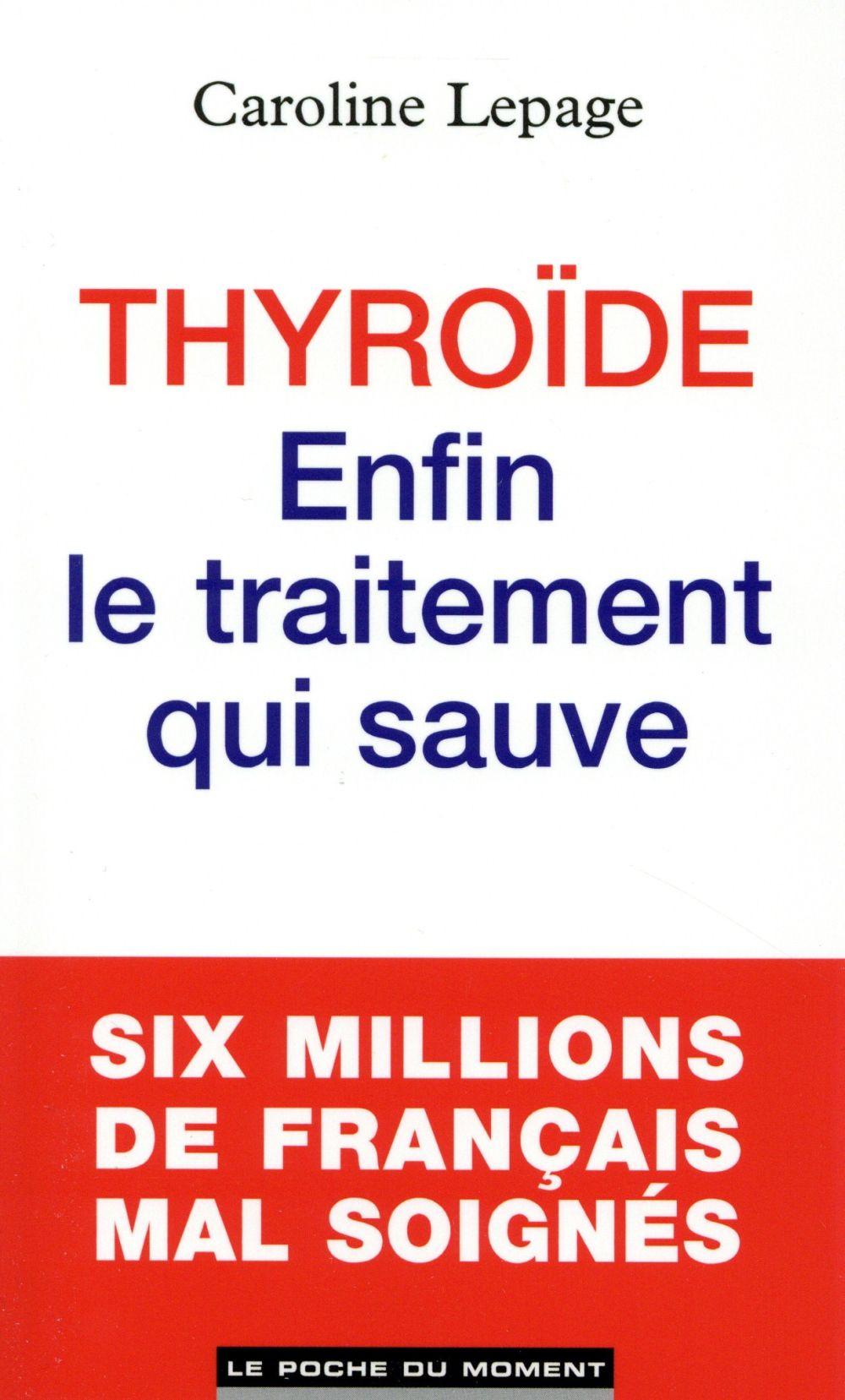 Thyroïde ; enfin le traitement qui sauve