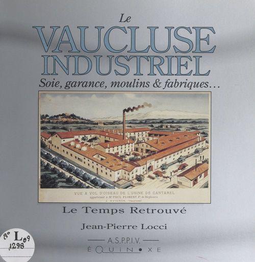 Le Vaucluse industriel
