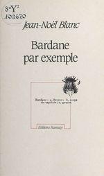 Vente Livre Numérique : Bardane par exemple  - Jean-Noël Blanc