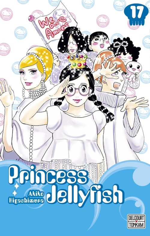 Princess Jellyfish T.17