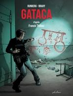 Vente Livre Numérique : Gataca  - Sylvain Runberg - Franck Thilliez - Hugo S Facio