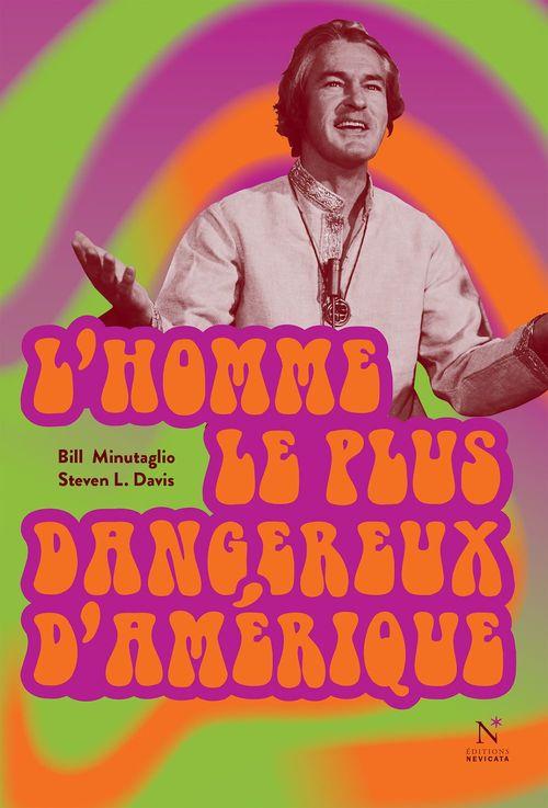 L'homme le plus dangereux d'Amérique