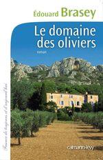 Vente EBooks : Le Domaine des oliviers  - Édouard Brasey