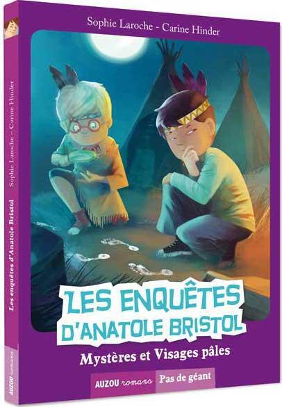 Les enquêtes d'Anatole Bristol T.2 ; mystères et visages pâles