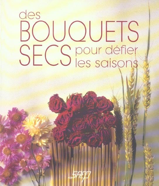 Des bouquets secs pour defier les saisons