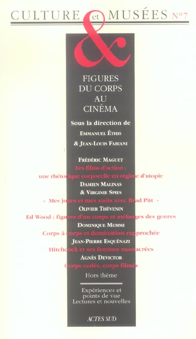 Culture Et Musees T.7 ; Figures Du Corps Au Cinema