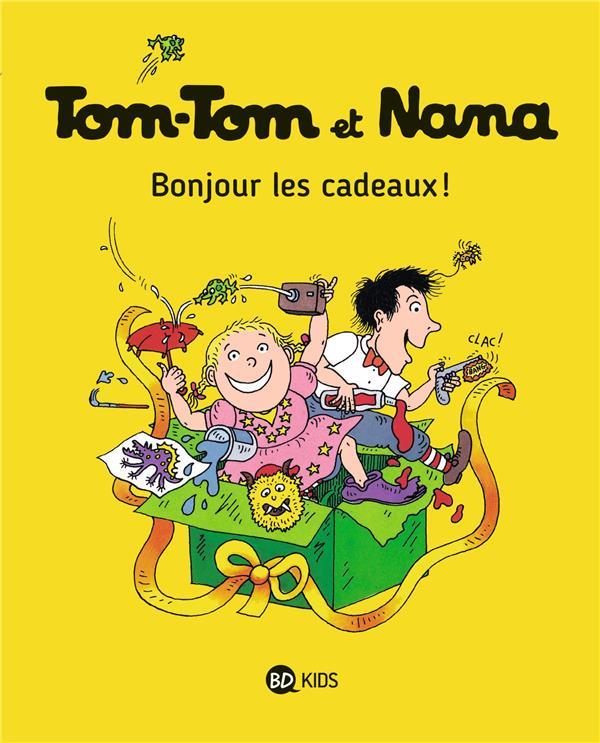 TOM-TOM ET NANA, TOME 13 - BONJOUR LES CADEAUX ! REBERG/COHEN/DESPRES