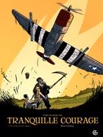Vente Livre Numérique : Tranquille courage  - Olivier Merle