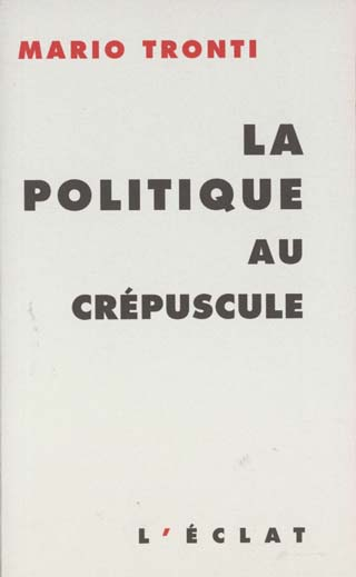 La politique au crepuscule