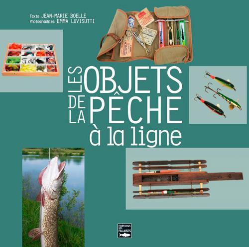 Les objets de la pêche à la ligne