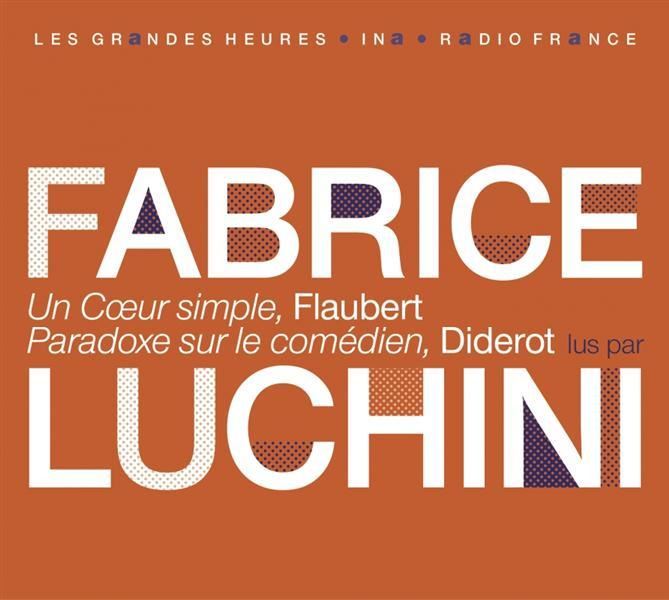 UN COEUR SIMPLE DE GUSTAVE FLAUBERT  -  PARADOXE DE DENIS DIDEROT Diderot Denis
