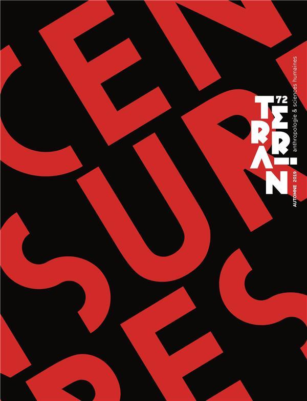 Terrain n  72 / automne 2019. censures