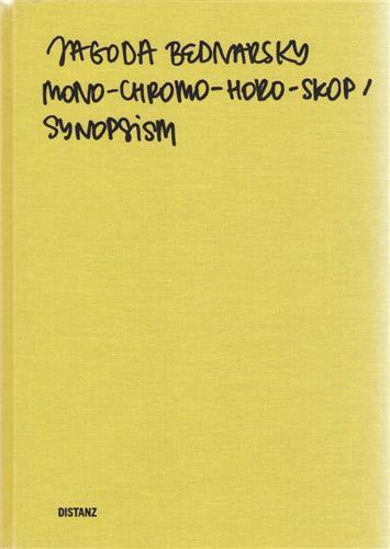 Jagoda bednarsky mono-chromo-horo-skop synopsism