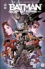 Batman & Robin - eternal T.2  - James Tynion IV - Collectif - Scott Snyder