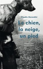 Couverture de Le Chien, La Neige, Un Pied