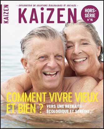 Kaizen hors-serie n.15 ; comment vivre vieux et bien ? vers une retraite ecologique et sereine