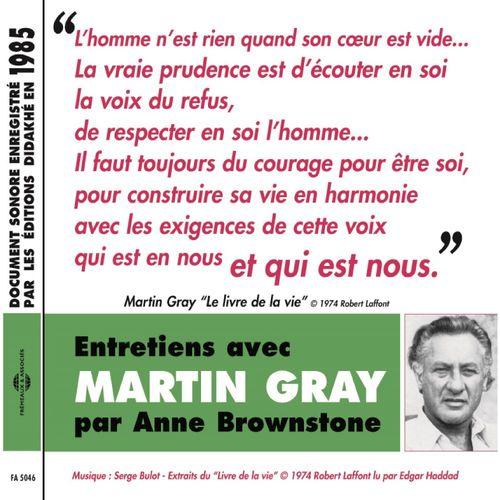 Entretiens avec Martin Gray. Le livre de la vie