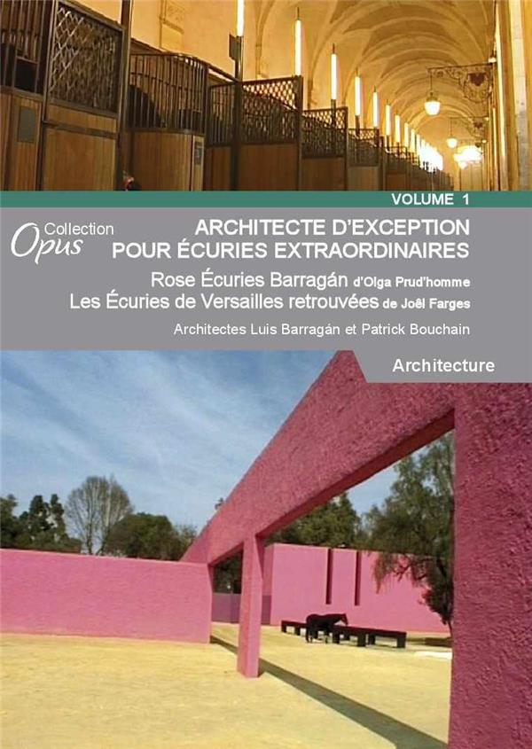 architecte d'exception pour écuries extraordinaires, vol. 1
