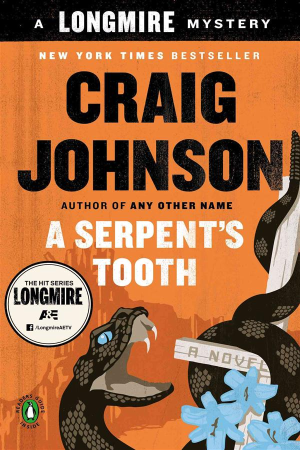 A SERPENT''S TOOTH - A LONGMIRE MYSTERY