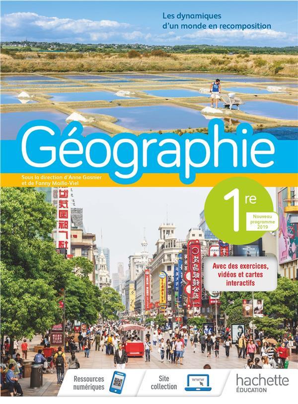 Géographie ; 1re ; livre de l'élève (édition 2019)