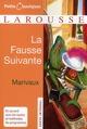 LA FAUSSE SUIVANTE