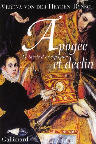 Apogée et déclin ; le siècle d'or espagnol