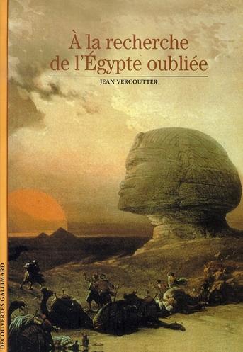 à la recherche de l'égypte oubliée
