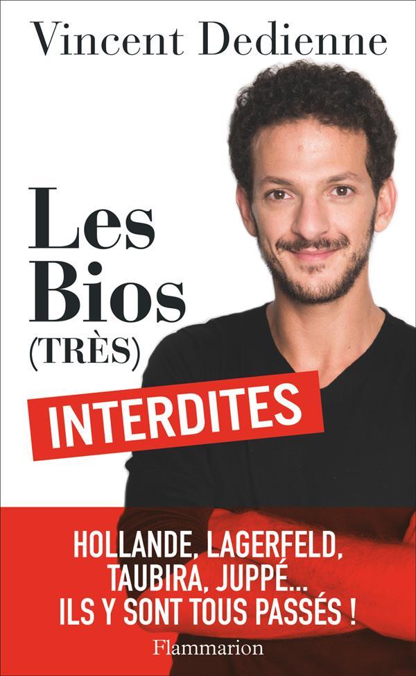 Les bios (très) interdites ; Hollande, Lagerfeld, Taubira, Juppé... ils y sont tous passés !