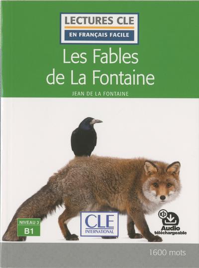 FLE ; les fables de La Fontaine ; niveau 3, B1 (édition 2019)