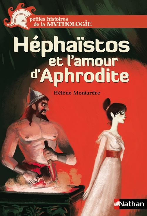 Héphaistos et l'amour d'Aphrodite