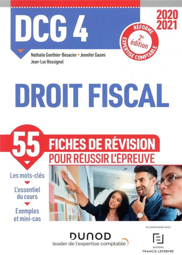 DCG 4 ; droit fiscal ; fiches de révision (édition 2020/2021)