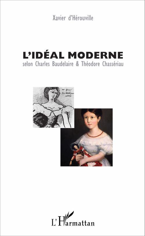 L'idéal moderne selon Charles Baudelaire et Théordore Chasseriau
