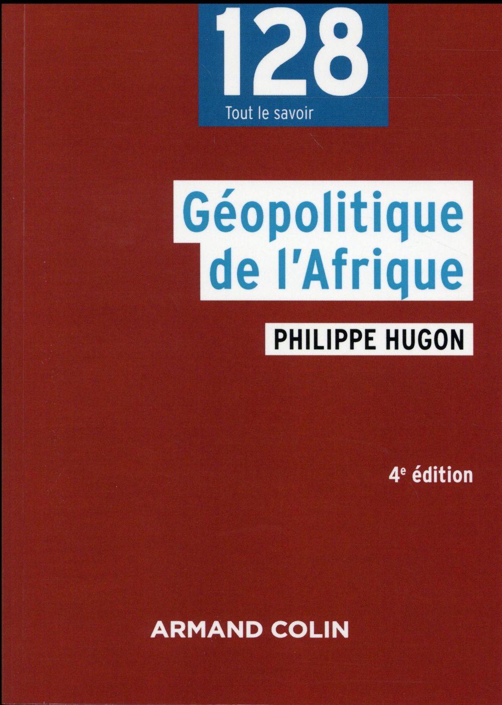Géopolitique de l'Afrique (4e édition)