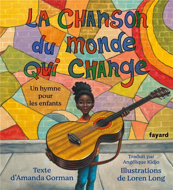 La chanson du monde qui change : un hymne pour les enfants