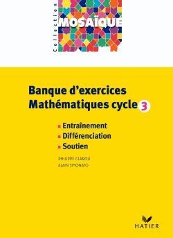 Mathématiques ; cycle 3 ; banque d'exercices