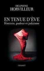 Vente livre : EBooks : En tenue d'Eve  - Delphine Horvilleur