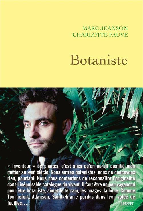 Botaniste  - Marc Jeanson  - Charlotte Fauve