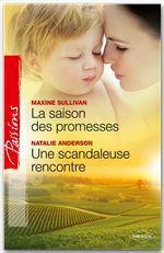 Vente EBooks : La saison des promesses - Une scandaleuse rencontre  - Natalie Anderson - Maxine Sullivan